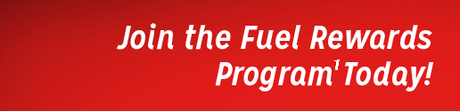 Join the Fuel Rewards Program Today!